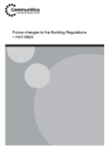 Future_changes_to_the_Building_Regulations_-_next_steps_-_Planning,_building_and_the_environment_-_Department_for_Communities_and_Local_Government_1298282073896